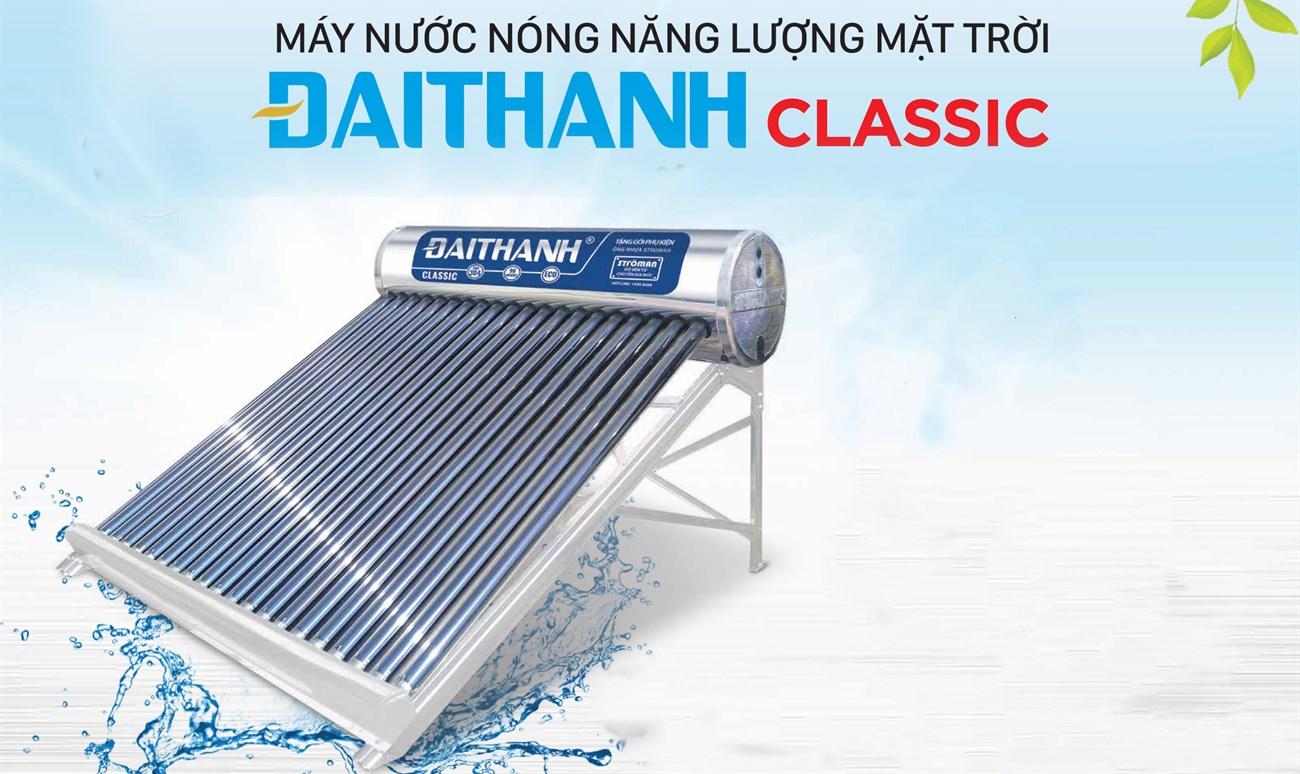 Máy nước nóng năng lượng mặt trời Đại Thành Classic