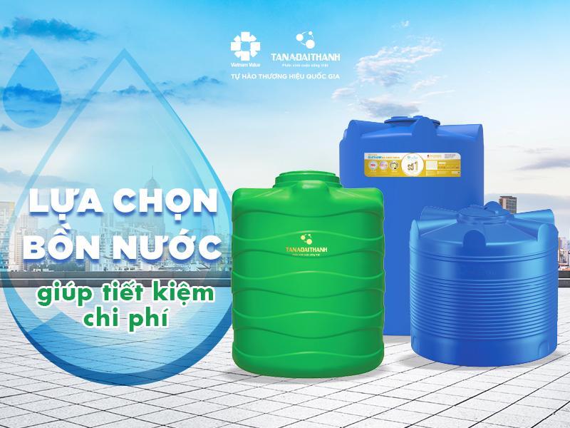 Yếu tố lựa chọn bồn nước giúp tiết kiệm chi phí